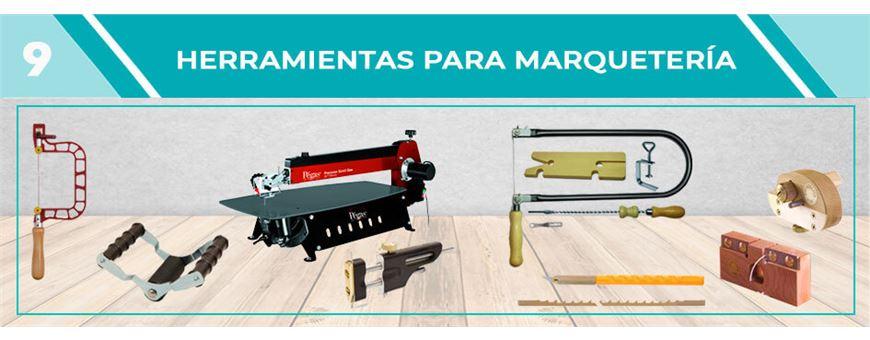 Herramientas de Marquetería | Comercial Pazos