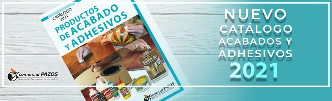 Catálogo de productos de acabado y adhesivos 2021